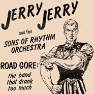Road Gore: The Band That Drank Too Much